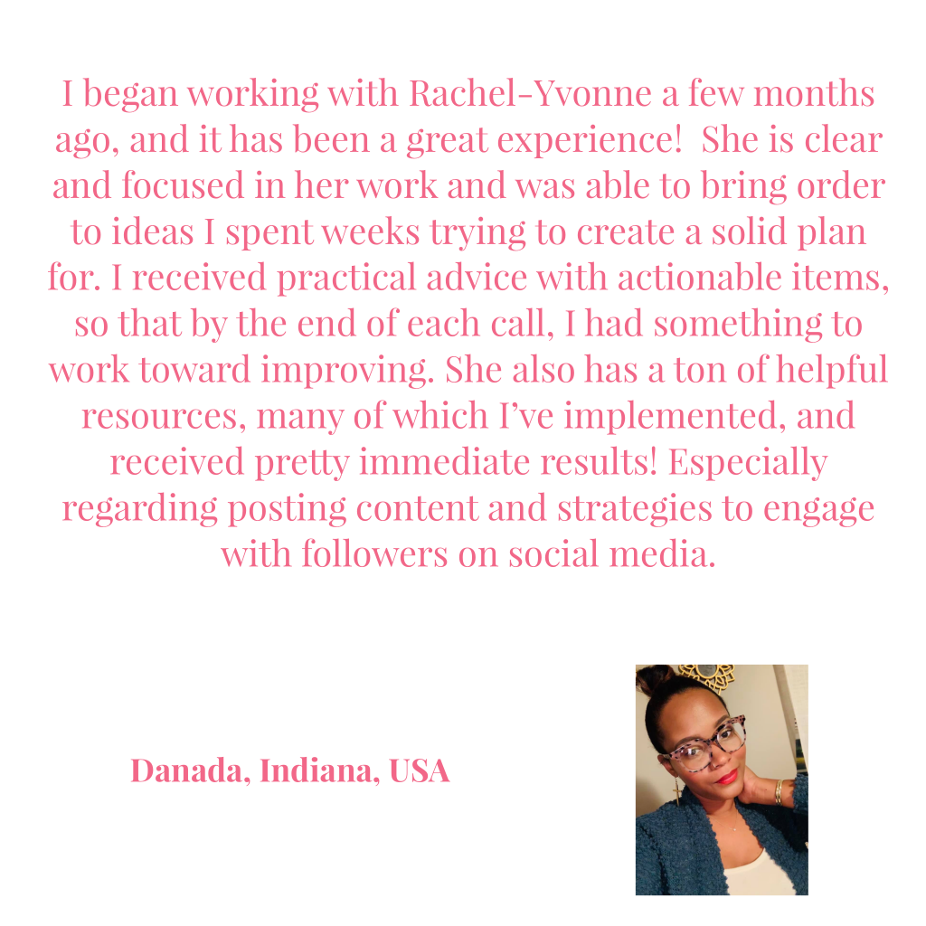 Danad'a review of coaching with Rachel-Yvonne